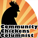 Community Chickens Columnist