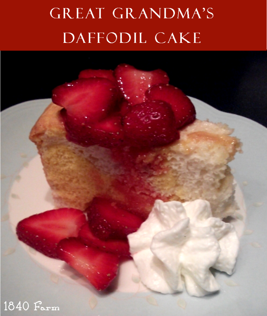 Great Grandma's Daffodil Cake at 1840 Farm
