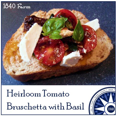 Heirloom Tomato Bruschetta with Basil at 1840 Farm