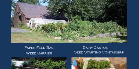 Repurposed Gardening at 1840 Farm