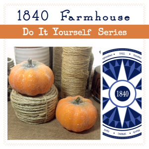 1840 Farmhoue DIY