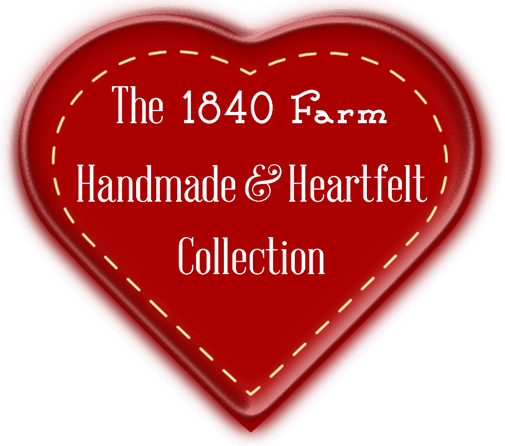 1840 Farm Handmade & Heartfelt Collection